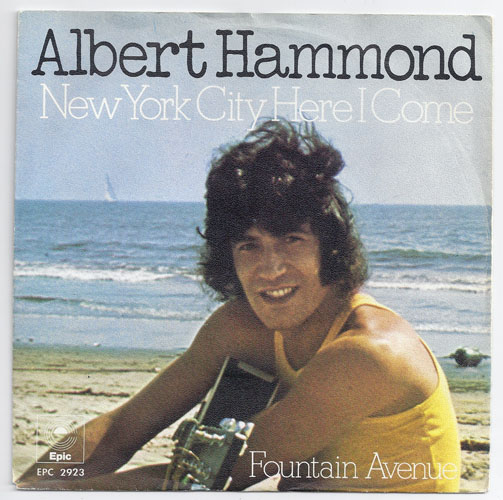 "ALBERT HAMMOND ""New York City here I come"""